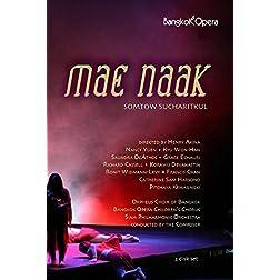 Somtow Sucharitkul - Mae Naak (Bangkok Opera 2005)