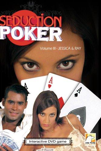 Seduction Poker - Volume 3 - Jessica & Ray