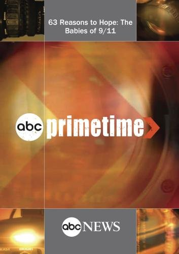 ABC News Primetime 63 Reasons to Hope: The Babies of 9/11