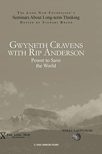 Gwyneth Cravens with Rip Anderson: Power to Save the World