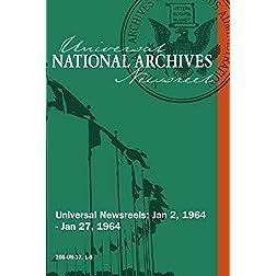 Universal Newsreel Vol. 37 Release 1-8 (1964)