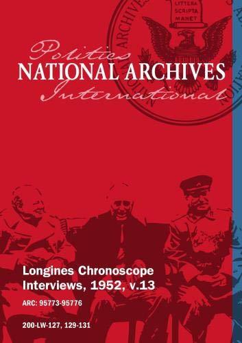 Longines Chronoscope Interviews, 1952, v.13: HENRY H. FOWLER, FREDERIC R. COUDERT JR.