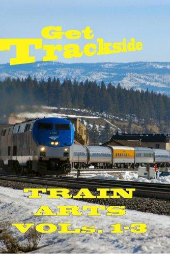 TrainArts.com Get Trackside Vol 1-3