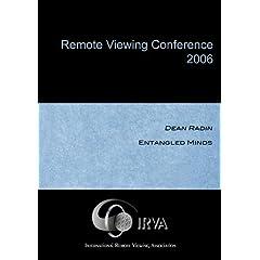 Dean Radin - Entangled Minds (IRVA 2006)