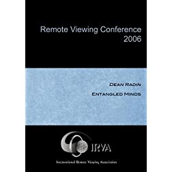 Dean Radin - Entangled Minds (IRVA 2006)