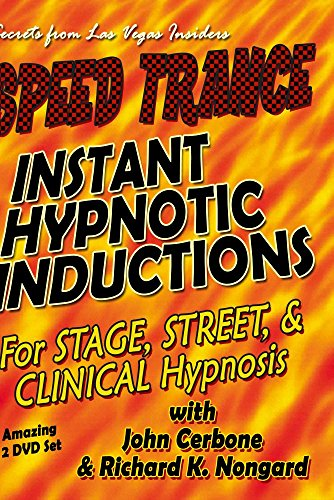 Speed Trance:  Instant Hypnotic Inductions for Stage, Street and Clinical Hypnosis