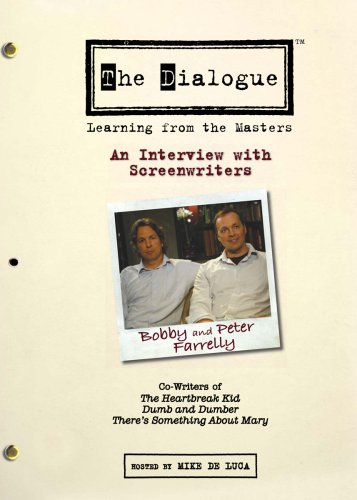 The Dialogue: An Interview with Screenwriters Peter and Bobby Farrelly