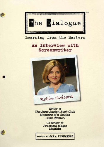 The Dialogue: An Interview with Screenwriter Robin Swicord