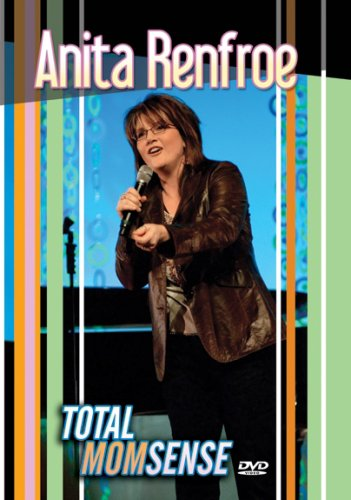 Anita Renfroe : Total Momsense