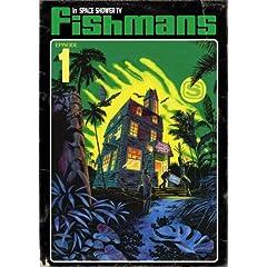 Fishmans in Space Shower TV Episode 1