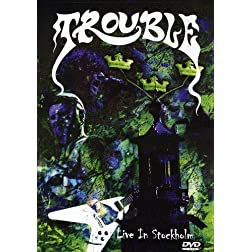 Trouble - Live In Stockholm (DVD/CD)