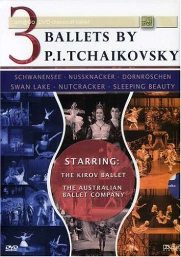 3 Ballets By P.I. Tchaikovsky