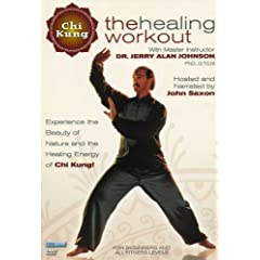 Chi Kung: The Healing Workout with Dr. Jerry Alan Johnson