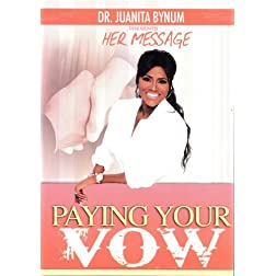 Juanita Bynum / Pay your Vow