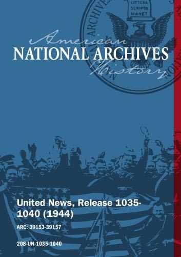 United News, Release 1035-1040 (1944) AIR WAR ON GERMAN SUPPLY, BATTLE MUD IN BURMA