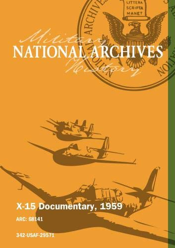X-15 DOCUMENTARY, 1959