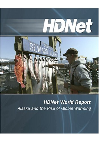 HDNet World Report: Alaska and the Rise of Global Warming [HD DVD]
