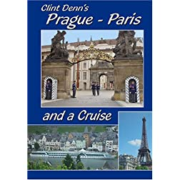 Clint Denn's Prague - Paris and a Cruise Aboard Amadeus Waterways Symphony Cruise Ship