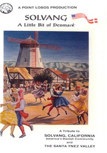 Solvang A Little Bit Of Denmark