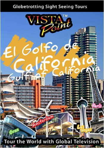 Vista Point THE GULF OF CALIFORNIA Mexico