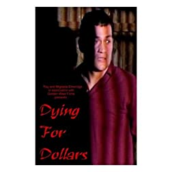DYING FOR DOLLARS