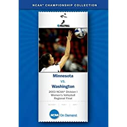 2003 NCAA Division I Women's Volleyball Regional Final - Minnesota vs. Washington