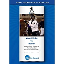 1998 NCAA Division III Men's Football National Championship - Mount Union vs. Rowan