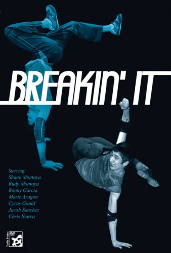 Breakin'  It: How to Breakdance Volume 1