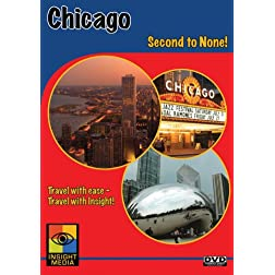 Chicago: Second to None!
