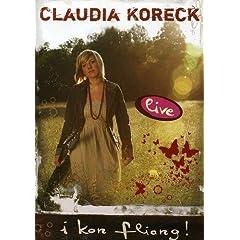 Claudia Koreck: I Kon Fliang