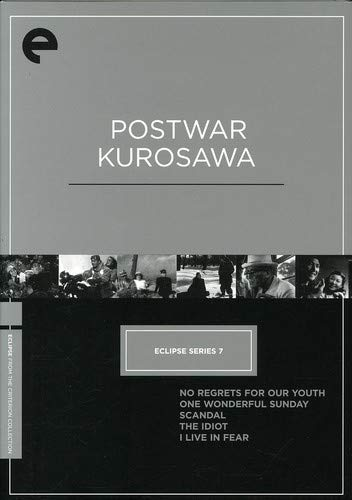 Post-War Kurosawa Box - Eclipse from Criterion (No Regrets for Our Youth, One Wonderful Sunday, Scandal, The Idiot, I Live in Fear)