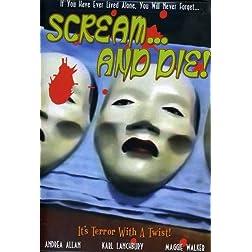 Scream & Die