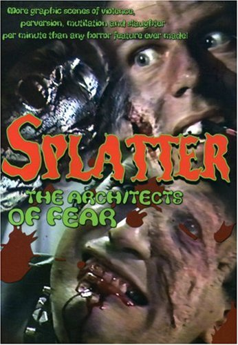 Splatter: Architects of Fear