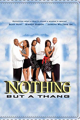 Nothing But A Thang