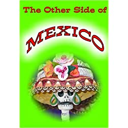 The Other side of Mexico