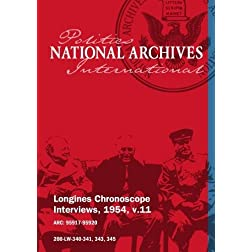 Longines Chronoscope Interviews, 1954, v.11: Richard Casey, Albert Cole