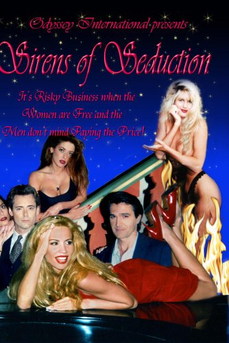 Sirens of Seduction