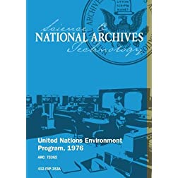 UNITED NATIONS ENVIRONMENT PROGRAM, 1976