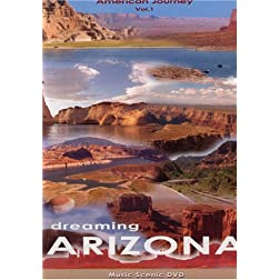 American Journey  Dreaming Arizona Volume 1