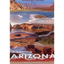 American Journey  Dreaming Arizona Volume 1