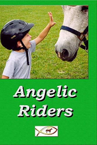 Angelic Riders