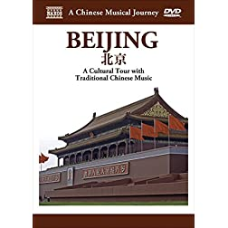 A Chinese Musical Journey: Beijing