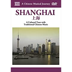 A Chinese Musical Journey: Shanghai