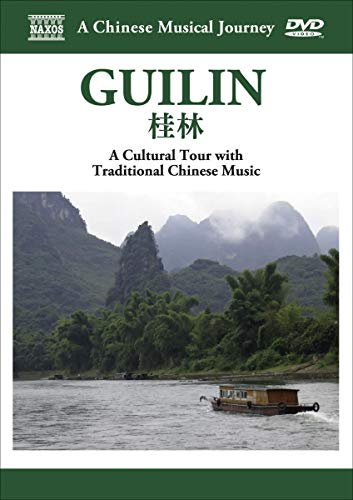 A Chinese Musical Journey: Guilan