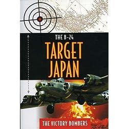 B24-Target Japan-Victory Bombers