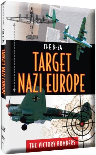 B24-Target Nazi Europe-Victory Bombers