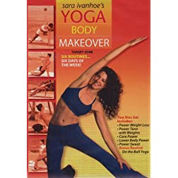 Sara Ivanhoe's Yoga Body Makeover Series