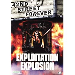42nd Street Forever Vol. 3: Exploitation Explosion