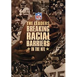NFL: The Leaders - Breaking the Racial Barriers in the NFL