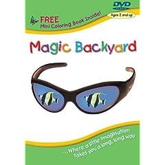The Magic Backyard: Where a Little Imagination Goes A Long, Long Way